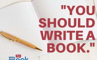 """You should write a book."""