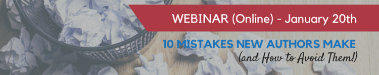 Special Event: Ten Mistakes New Authors Make (and How to Avoid Them) Webinar new authors, new writers, writer, author, how to write a book, how to write, how to become an author, workshop, webinar, lunch and learn, st. louis,