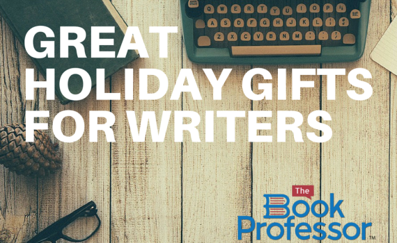 Writer's Gift Guide 2015 - The Book Professor - gifts for writers to inspire authors to write a book gift guide, gift guide for writers, writers gift guide, gift guide 2015, writer gifts, nonfiction, the book professor, book coach