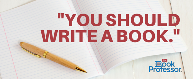 You Should Write a Book - Gift Certificate from The Book Professor