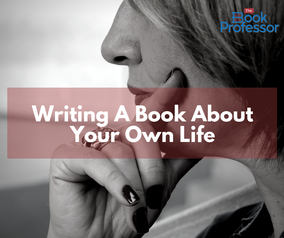 Writing a Book About Your Own Life