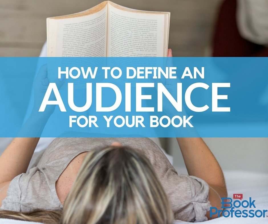 how to define an audience for your book book writing classes online book coach