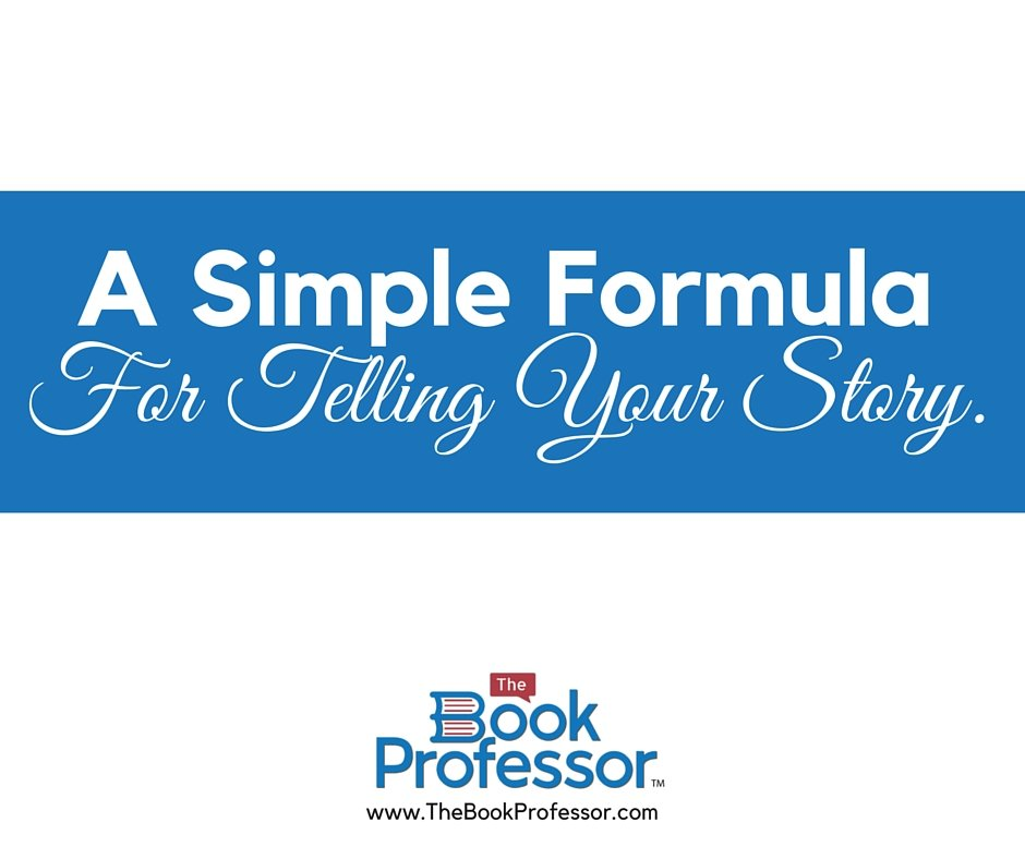 a simple formula for telling your story non fiction book consultant how to write a