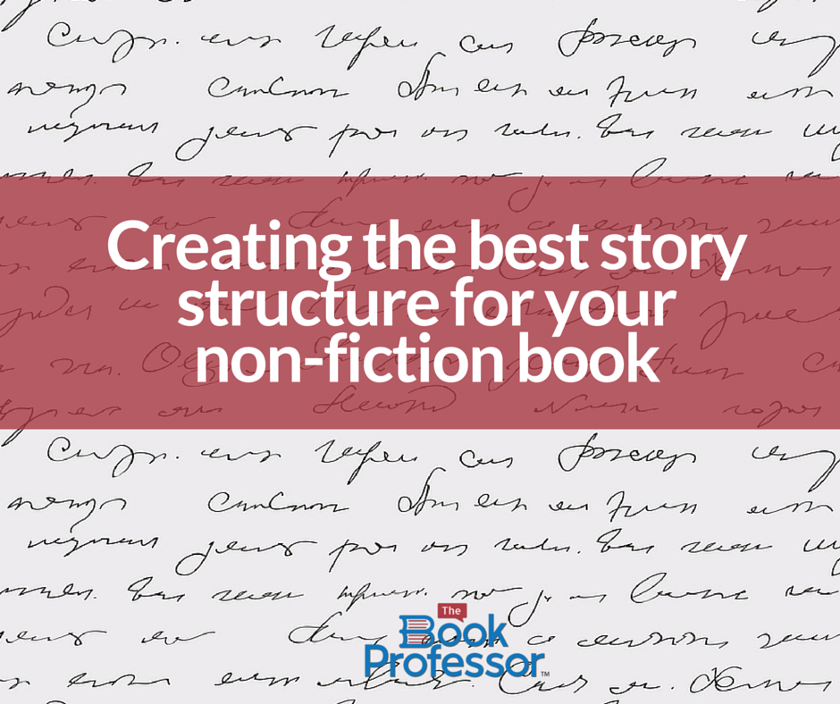 Craft Your Exceptional Story With Structure