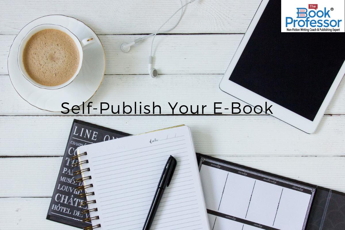 Self-Publish Your E-Book