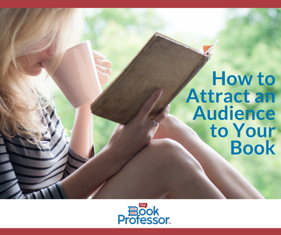 How to attract an audience for your book