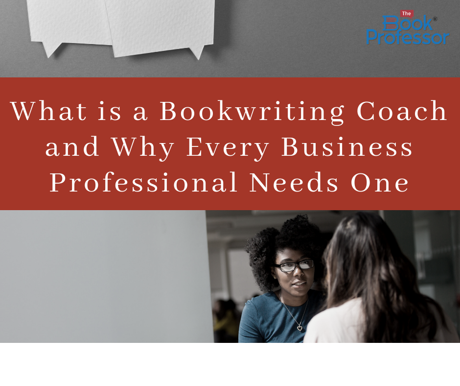 What is a Book Writing Coach and Why Every Business Professional Needs One