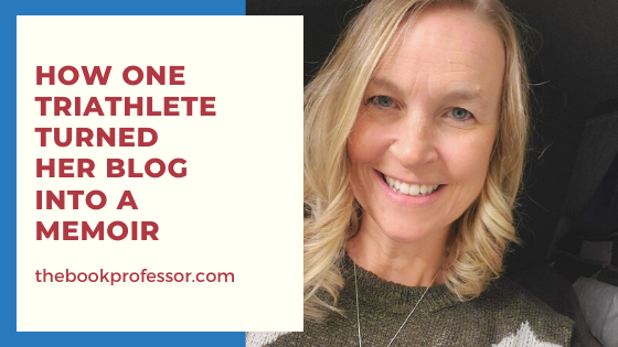 How One Triathlete Turned Her Blog into a Memoir