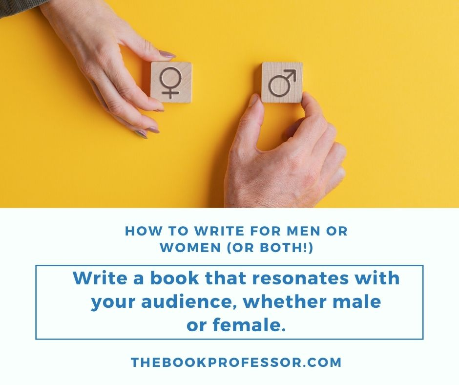 How to Write for Men or Women (or Both!)