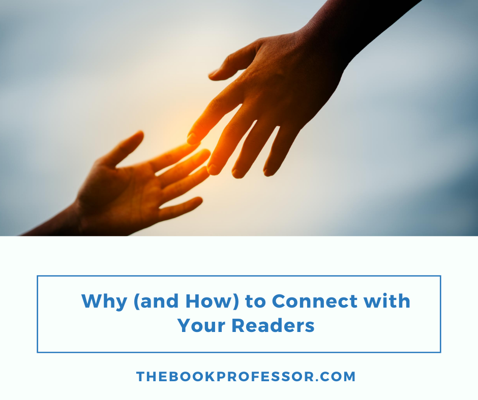 Why (and How) to Connect with Your Readers as an Author