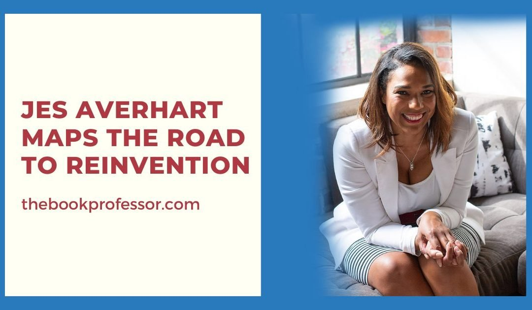 Jes Averhart Maps the Road to Reinvention