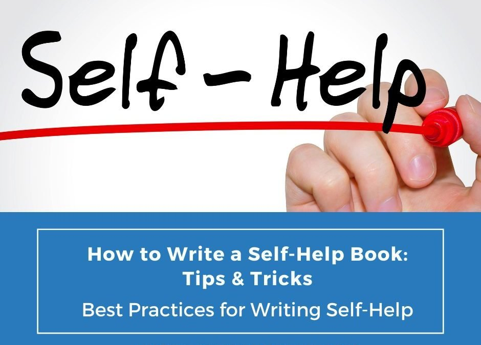 How to write a self-help book: Tips and tricks