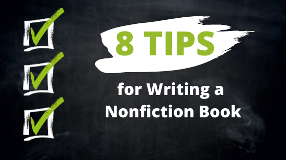 8 Tips for Writing a Nonfiction Book