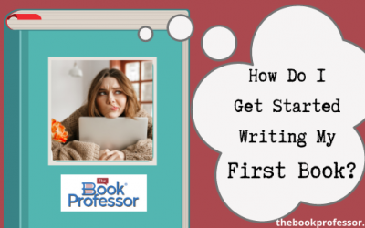 How Do I Get Started Writing My First Book?