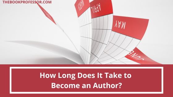 How Long Does It Take to Become an Author?